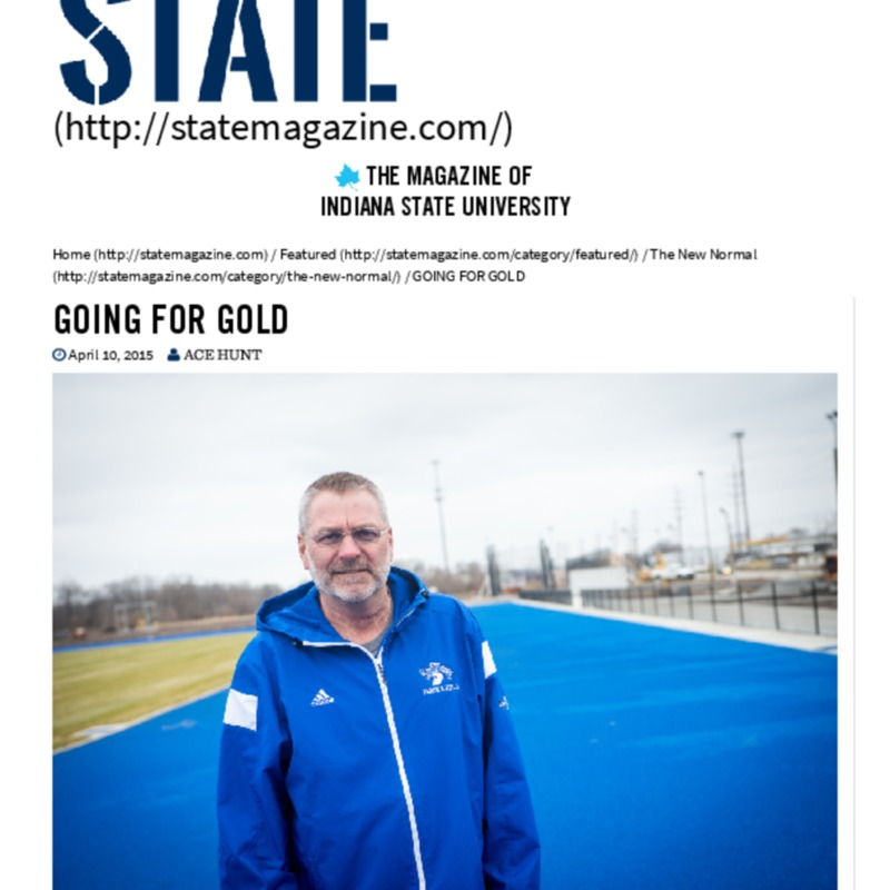 GOING FOR GOLD _ State Magazine _ Indiana State University.pdf